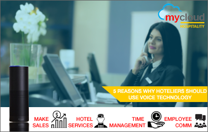 5 Reasons Why Hoteliers Should Use Voice Technology